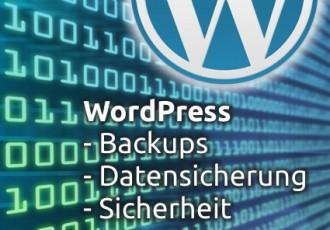 Datensicherung in und mit WordPress - Backups sind unverzichtbar!