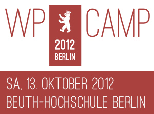 WP Camp 2012 in Berlin – bin dabei :)