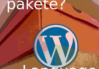 WordPress Language Packs: Gute Hilfe oder Zwangsbeglückung?